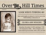 Over the Hill Birthday Invitations Over the Hill Times 60th Birthday Invitation Template