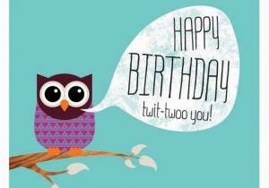 Owl Birthday Card Sayings the Gallery for Gt Owl Happy Birthday Card
