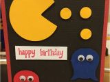 Pac Man Birthday Card Another Copy From A Pinterest Idea Pac Man Card Cumple