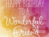 Pictures Of Birthday Cards for A Friend Birthday Wishes for A Friend Blue Mountain Blog