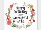 Print A Birthday Card for Wife Floral 39 Happy Birthday to My Wonderful Wife 39 Card by
