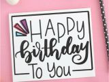 Printable Birthday Cards for Sister Online Free Hand Lettered Free Printable Birthday Card Liz On Call