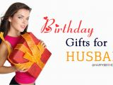 Quick Birthday Gifts for Husband 30 Birthday Gifts for Husband