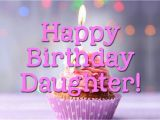 Quotes About Happy Birthday to My Daughter Happy Birthday Daughter Images Birthday Quotes for My