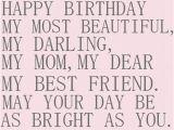 Quotes On Happy Birthday Mom the 105 Happy Birthday Mom Quotes Wishesgreeting