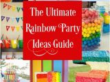 Rainbow themed Birthday Party Decorations the Ultimate Rainbow Party Ideas Guide 25 Rainbow Party