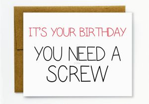 Raunchy Birthday Cards Funny Birthday Card Happy Birthday Dirty Birthday Card