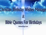 Religious Happy Birthday Messages Quotes and Saying Christian Birthday Wishes Birthday Bible Quotes Wishesmsg