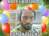 Roman Reigns Birthday Card Roman Reigns 39 S Birthday Celebration Happybday to Page 3