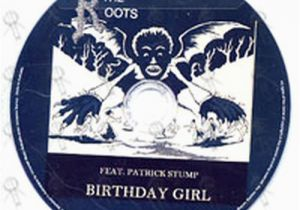 Roots Birthday Girl Roots the Birthday Girl Feat Patrick Stump Cd