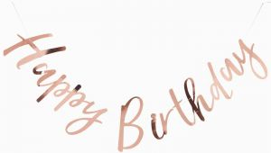 Rose Gold Happy Birthday Banner Uk Ginger Ray Happy Birthday Banner Rose Gold at John Lewis