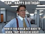 Rude Happy Birthday Memes 10 Happy Birthday Wishes Quotes and Images for Boss
