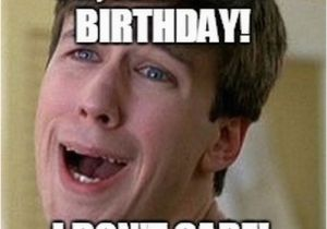 Sarcastic Happy Birthday Meme 40 Best Funny and Sarcastic Happy Birthday Memes the