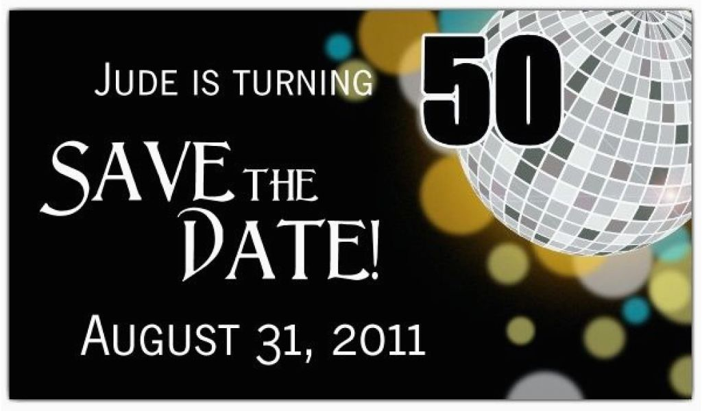Save The Date Invitation Wording For Birthday Party Disco Ball 50th