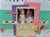 Scrapbook Ideas for Birthday Girl Happy Birthday Scrapbook Layout Live Craft Love