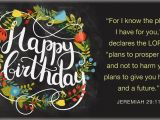Scripture for Birthday Cards Free Happy Birthday Jeremiah 29 11 Ecard Email Free