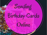 Send A Birthday Card Online Sending Online Birthday Cards to Family Rachel Bustin