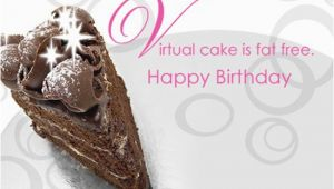 Send A Virtual Birthday Card Fat Free Virtual Cake Postcard Happy Birthday Ecard