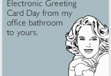 Send An Electronic Birthday Card I Wish I Could Take A Walk Around the Office that Didn T