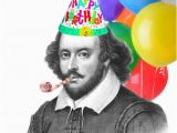Shakespeare Happy Birthday Quotes In Honor Of William Shakespeare S 450th Birthday This Week