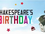 Shakespeare Happy Birthday Quotes Shakespeare S 450th Birthday Paul Binder Blog