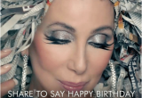 Shared Birthday Meme Happy Birthday Cher Share to Say Happy Birthday Shared