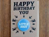 Shit Birthday Cards Happy Birthday You Little Shit Birthday by Greysquirreldesigns