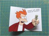 Shut Up and Take My Money Birthday Card Bentspac Meme Money Card