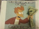 Shut Up and Take My Money Birthday Card Best Graduation Card Ever Funny Pictures Quotes Memes