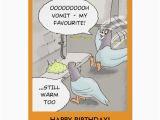 Sick Humor Birthday Cards Funny Birthday Card Pigeon Sick Card Zazzle Com