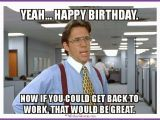 Silly Happy Birthday Meme 20 Outrageously Hilarious Birthday Memes Volume 2