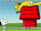 Simpsons Birthday Meme when Homer On Takes Over Charlie Brown Handcrafted by