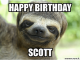 Sloth Happy Birthday Meme This is the Birthday Sloth He Wishes You A Happy Birthday