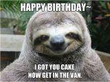 Sloth Happy Birthday Meme This Sloth Wishes You A Happy Birthday Happy Birthday