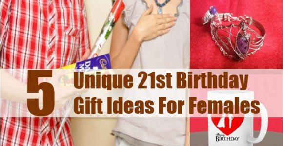 Special 21st Birthday Gifts for Her 5 Unique 21st Birthday Gift Ideas for Females 21st