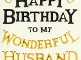 Special Birthday Cards for Husband Happy Birthday to My Husband Quotes Birthday Quotes