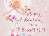 Special Entry for Birthday Girl Happy Birthday to A Special Girl Free for Kids Ecards