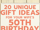Special Gifts for Her 50th Birthday 20 Gift Ideas for Your Wife S 50th Birthday Unique Gifter