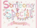 Specialty Birthday Cards to someone Special Birthday Card Greeting Cards B M