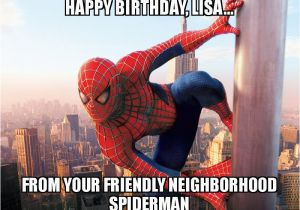 Spiderman Birthday Memes Happy Birthday Lisa From Your Friendly Neighborhood