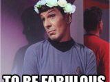 Star Trek Birthday Memes Feeling Meme ish Star Trek Movies Paste