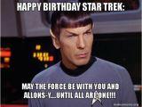 Star Trek Birthday Memes Happy Birthday Meme Hilarious Funny Happy Bday Images