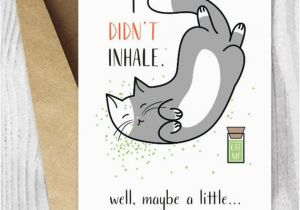 Stoner Birthday Cards Printable Funny Cat