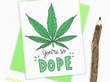 Stoner Birthday Cards Weed Birthday Card Marijuana Card Stoner Card Cannabis