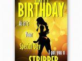 Stripper Birthday Cards Got You A Stripper Funny Novelty A5 Happy Birthday Card