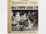 Stripper Birthday Cards Pigment Male Stripper Causes Stir Birthday Girl Card