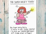 Super Funny Birthday Cards Super Hairy Birthday Fairy Funny Birthday Card for Friends