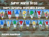 Super Mario Happy Birthday Banner Super Mario Bros Printable Happy Birthday by