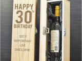 Sweet Birthday Ideas for Him Personalised 30th Birthday Gift Wooden Wine Box