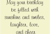 Sweet Words for Birthday Girl May Your Birthday Be Filled with Sunshine and Smiles